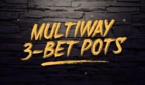 Pot-Limit-Omaha-Multiway-3Bet-Pots